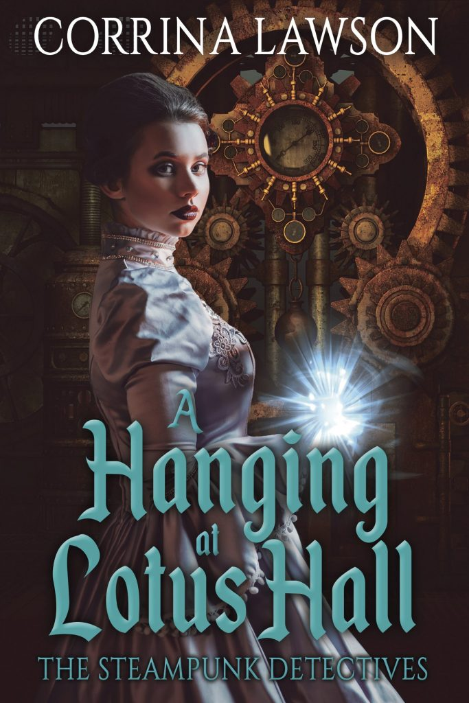 Hanging at Lotus Hall, book 2 of the Steampunk Detectives